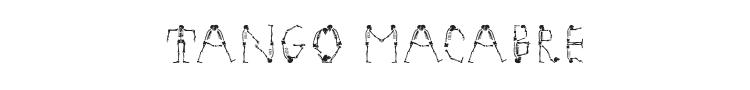 Tango Macabre Font Preview