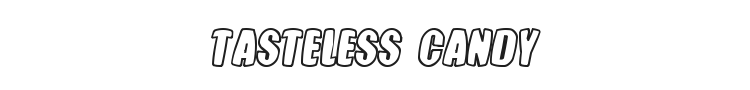 Tasteless Candy Font Preview