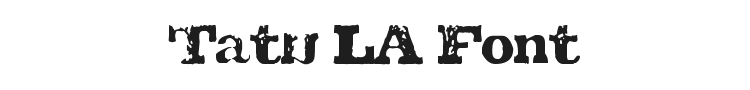 Tatu LA Font Preview