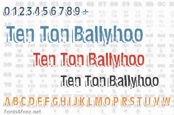 Ten Ton Ballyhoo Font