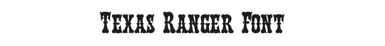 Texas Ranger Font Preview