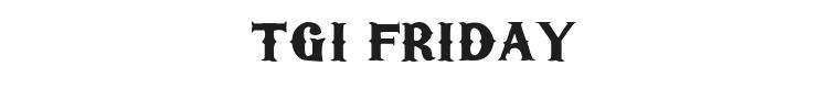 TGI Friday Font