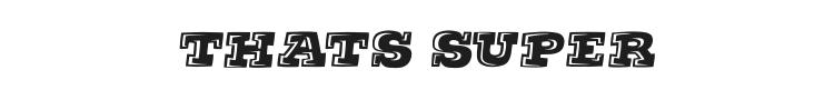 Thats Super Font