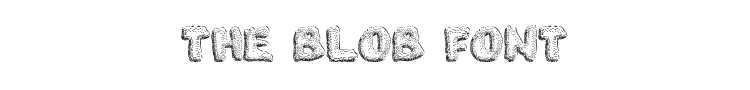 The Blob Font Preview
