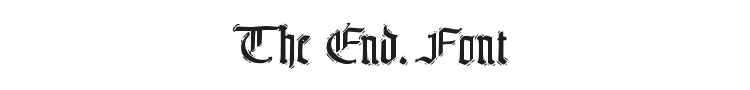 The End. Font Preview