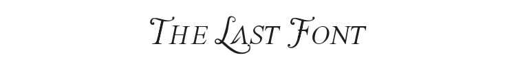 The Last Font Im Wasting On You Font Preview