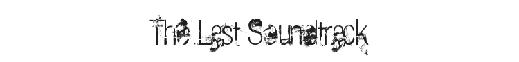 The Last Soundtrack Font