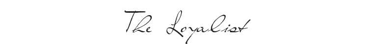 The Loyalist Font Preview
