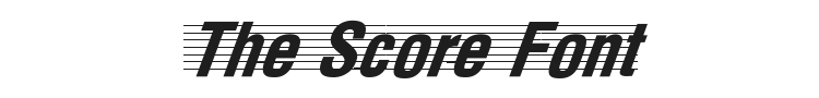 The Score Font Preview