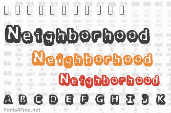 There goes the neighborhood Font