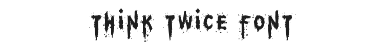 Think Twice Font Preview