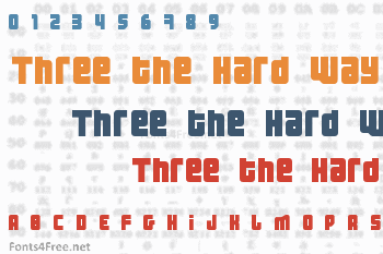 Three the Hard Way Font