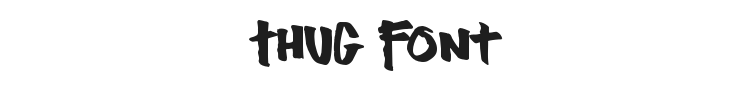 Thug Font Preview