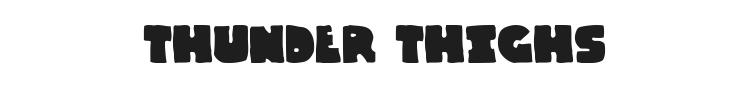 Thunder Thighs Font