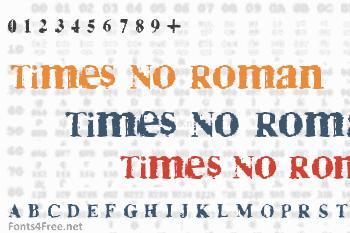 Times No Roman Font