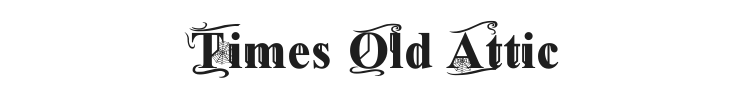Times Old Attic Font Preview