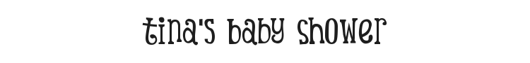 Tina's Baby Shower Font Preview