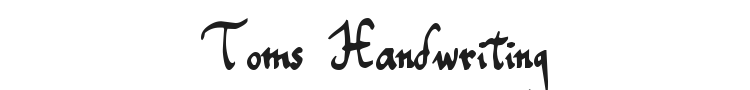 Toms Handwriting Font Preview