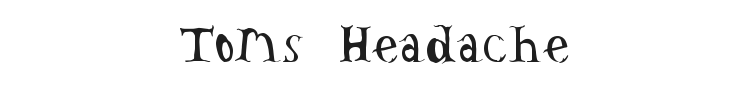 Toms Headache Font Preview
