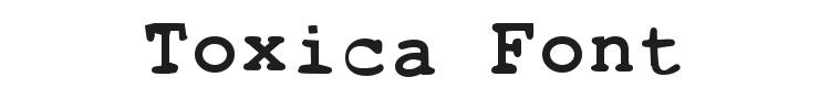 Toxica Font