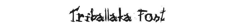 Triballaka Font Preview