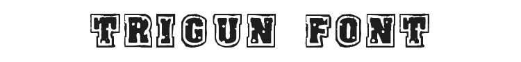 Trigun Font Preview