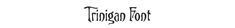 Trinigan Font Preview