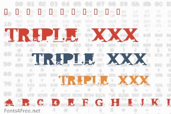 Triple XXX Font