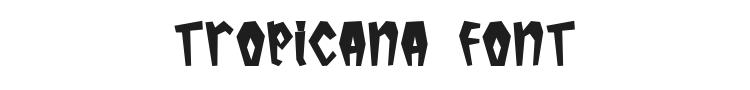 Tropicana Font
