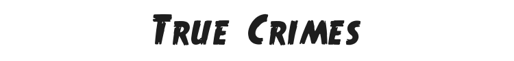 True Crimes Font