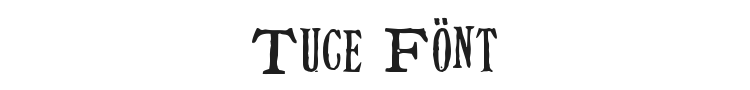 Tuce Font Preview