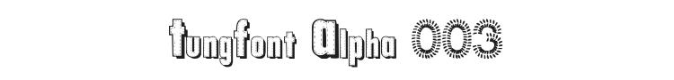 TungFont Alpha 003 Font Preview