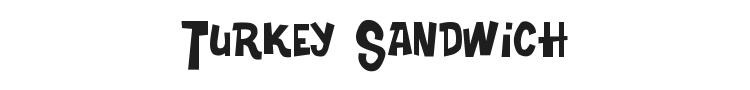 Turkey Sandwich Font