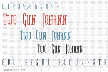 Two Gun Johann Font