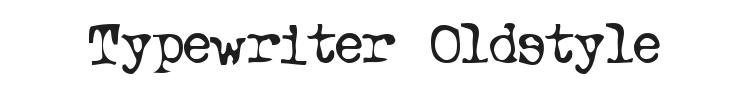 Typewriter Oldstyle Font