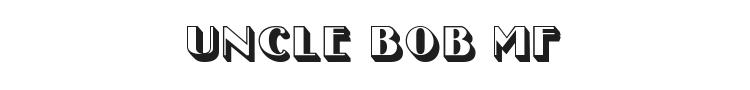 Uncle Bob MF Font Preview