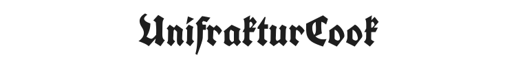 UnifrakturCook Font Preview