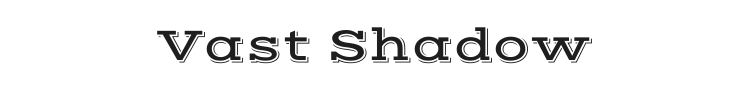 Vast Shadow Font
