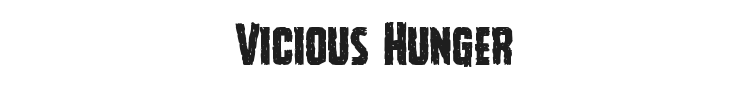 Vicious Hunger Font Preview
