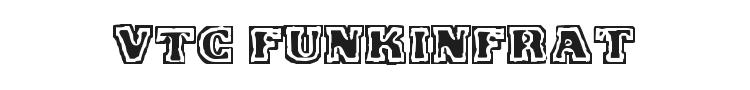 VTC FunkinFrat Font Preview
