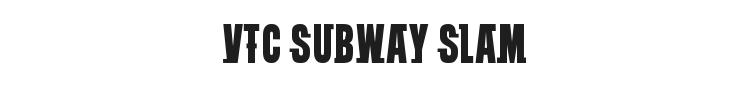 VTC Subway Slam Font