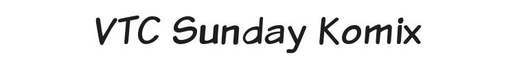 VTC Sunday Komix Font Preview