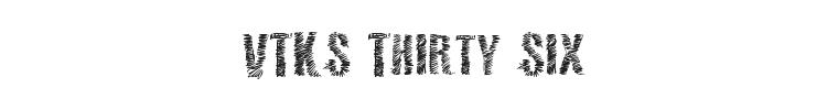 VTKS 36 Font Preview