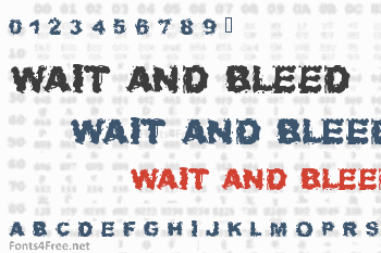Wait and Bleed Font