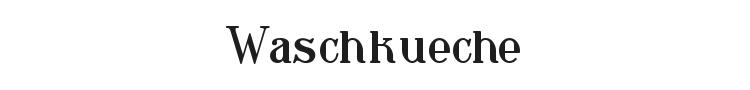 Waschkueche Font Preview