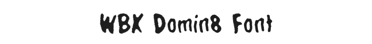 WBX Domin8 Font Preview