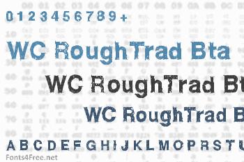 WC RoughTrad Bta Font