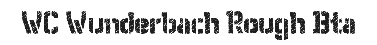 WC Wunderbach Rough Bta Font Preview