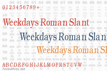 Weekdays Roman Slant Font