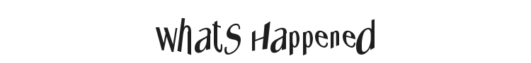 Whats Happened Font Preview